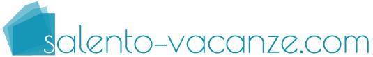 trova il tuo alloggio nel salento con salento-vacanze.com: bed & breakfast nel salento, case vacanze, camping, hotel, residence, strutture ricettive